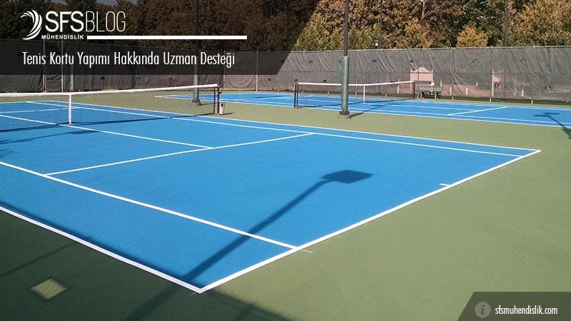 Tenis Kortu Yapımında Uzman Desteği