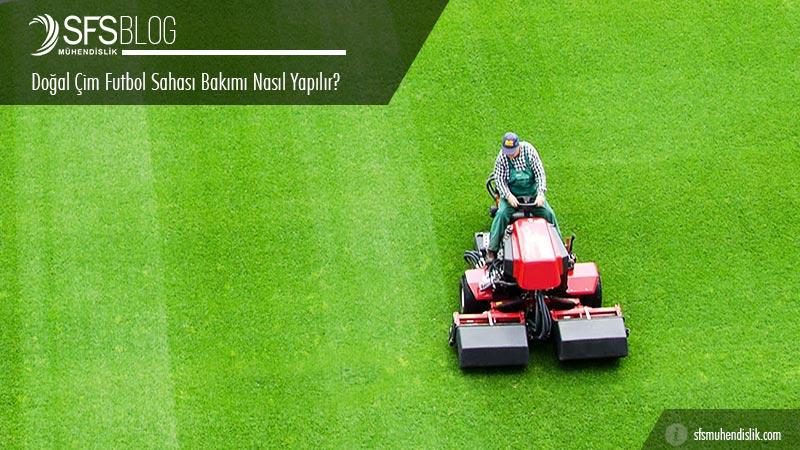 doğal çim futbol sahası bakımı